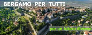 Bergamo Per Tutti – per un futuro diverso